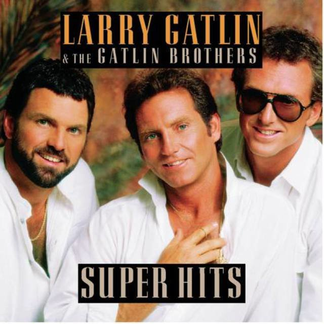 Larry Gatlin & The Gatlin Brothers / Super Hits