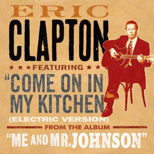 Come On In My Kitchen (Electric Version)