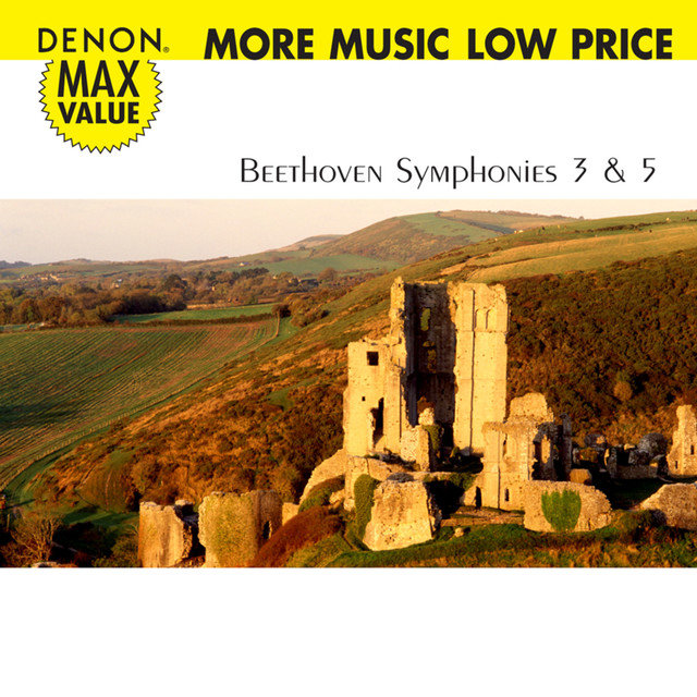 Denon Max Value. Beethoven: Symphonies No. 3 & 5