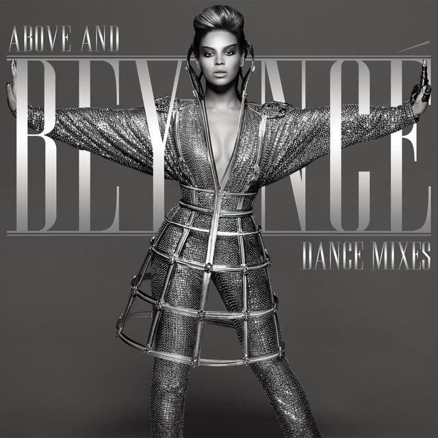 Above And Beyoncé Dance Mixes