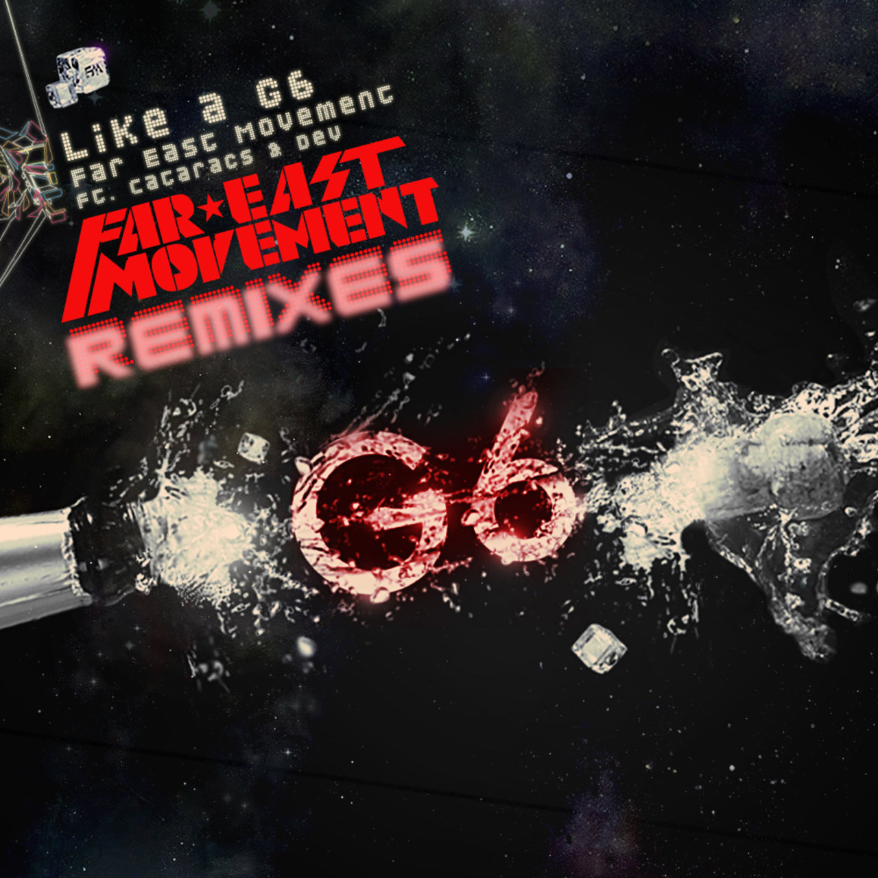 Like A G6 - Remixes