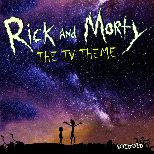 Rick And Morty (TV Theme)