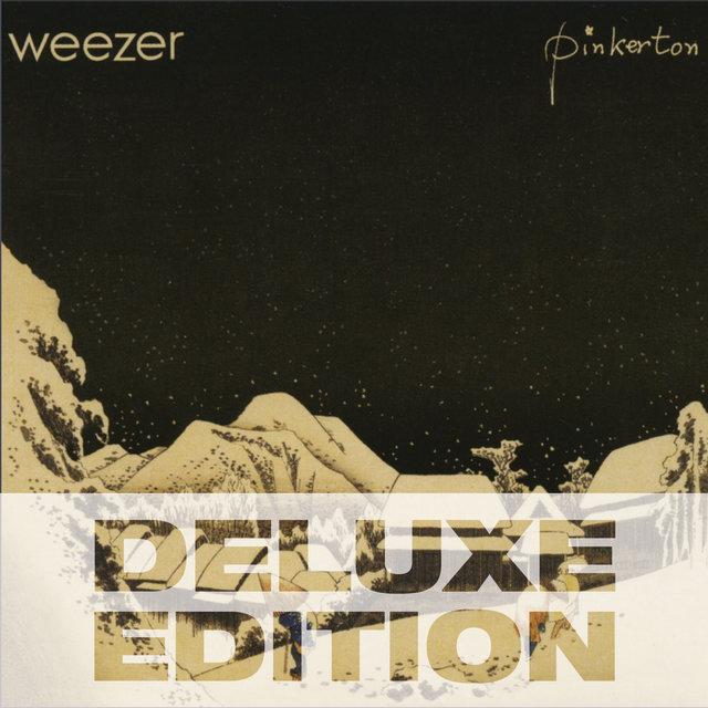 Pinkerton - Deluxe Edition