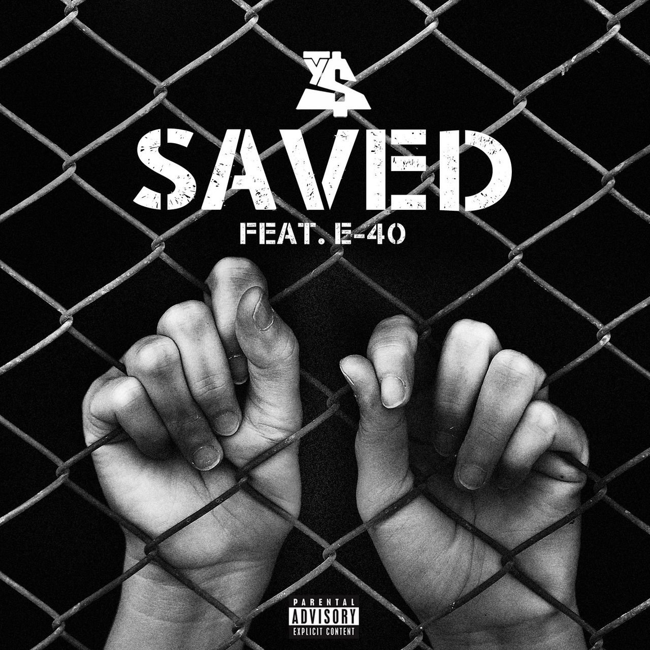 Saved (feat. E-40)