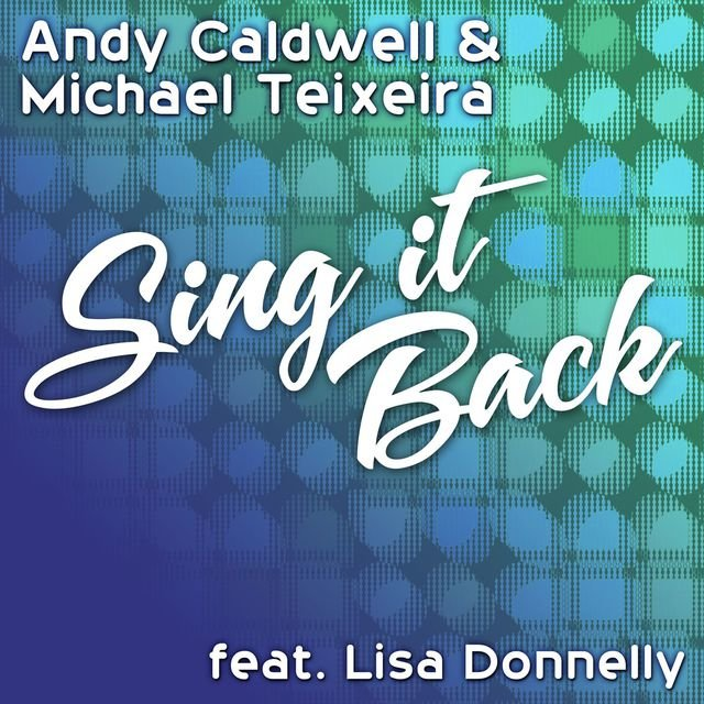 Sing It Back (feat. Lisa Donnelly)