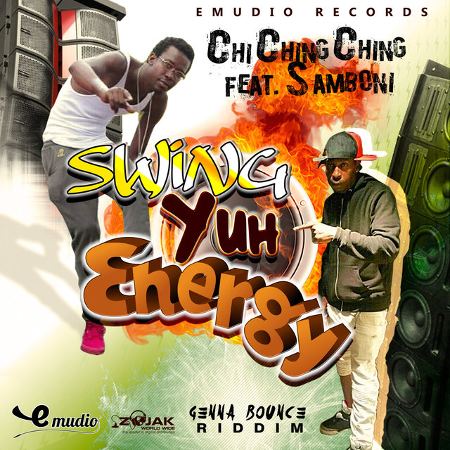 Swing Yuh Energy (Feat. Samboni) - Siingle