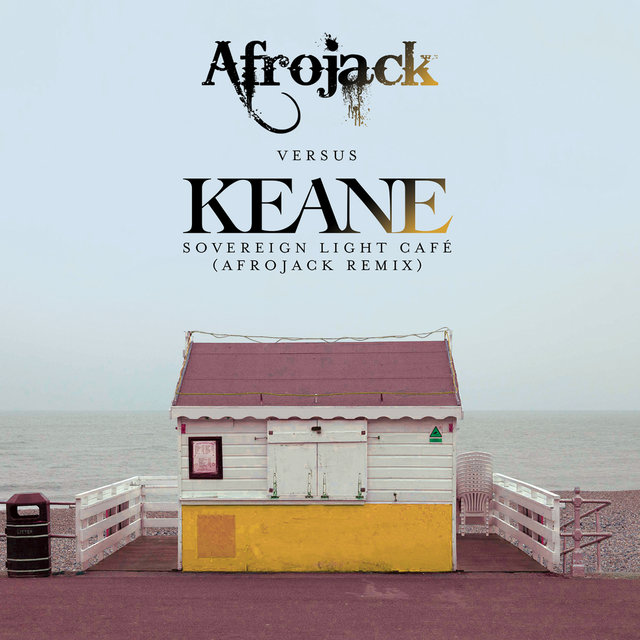 Sovereign Light Café (Afrojack vs. Keane) (Afrojack Remix)