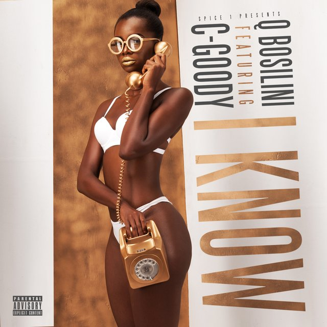 I Know (feat. C-Goody)