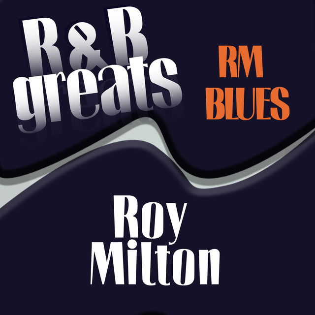 R&B Greats: R.M Blues