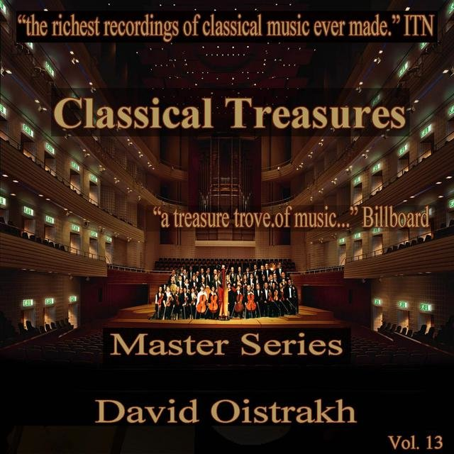 Classical Treasures Master Series - David Oistrakh, Vol. 13