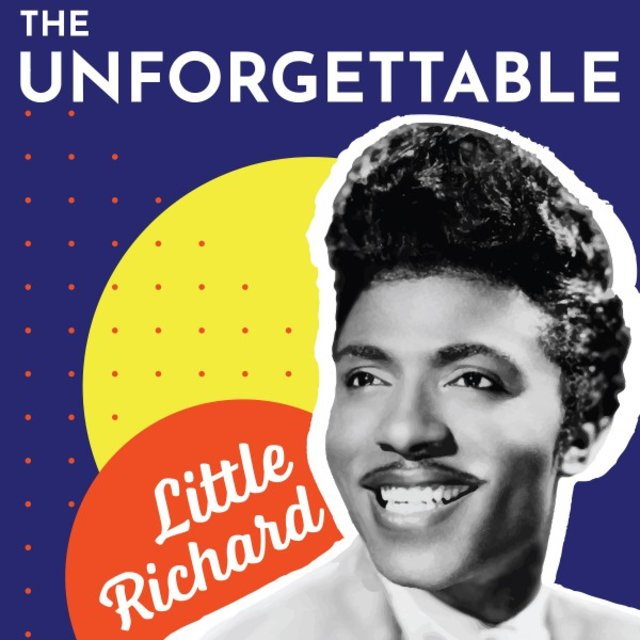 The Unforgettable Little Richard