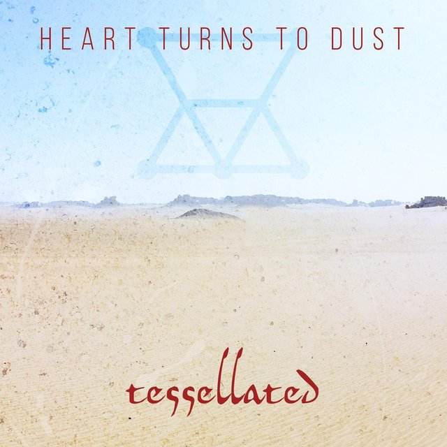 Heart Turns to Dust