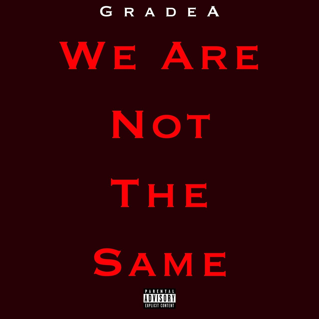 We Are Not the Same