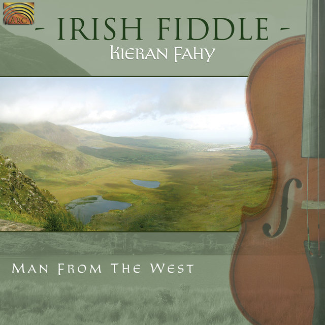 Kieran Fahy: Irish Fiddle - Man From the West