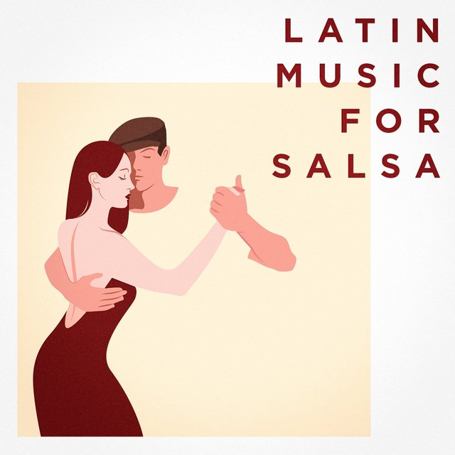 Latin Music For Salsa
