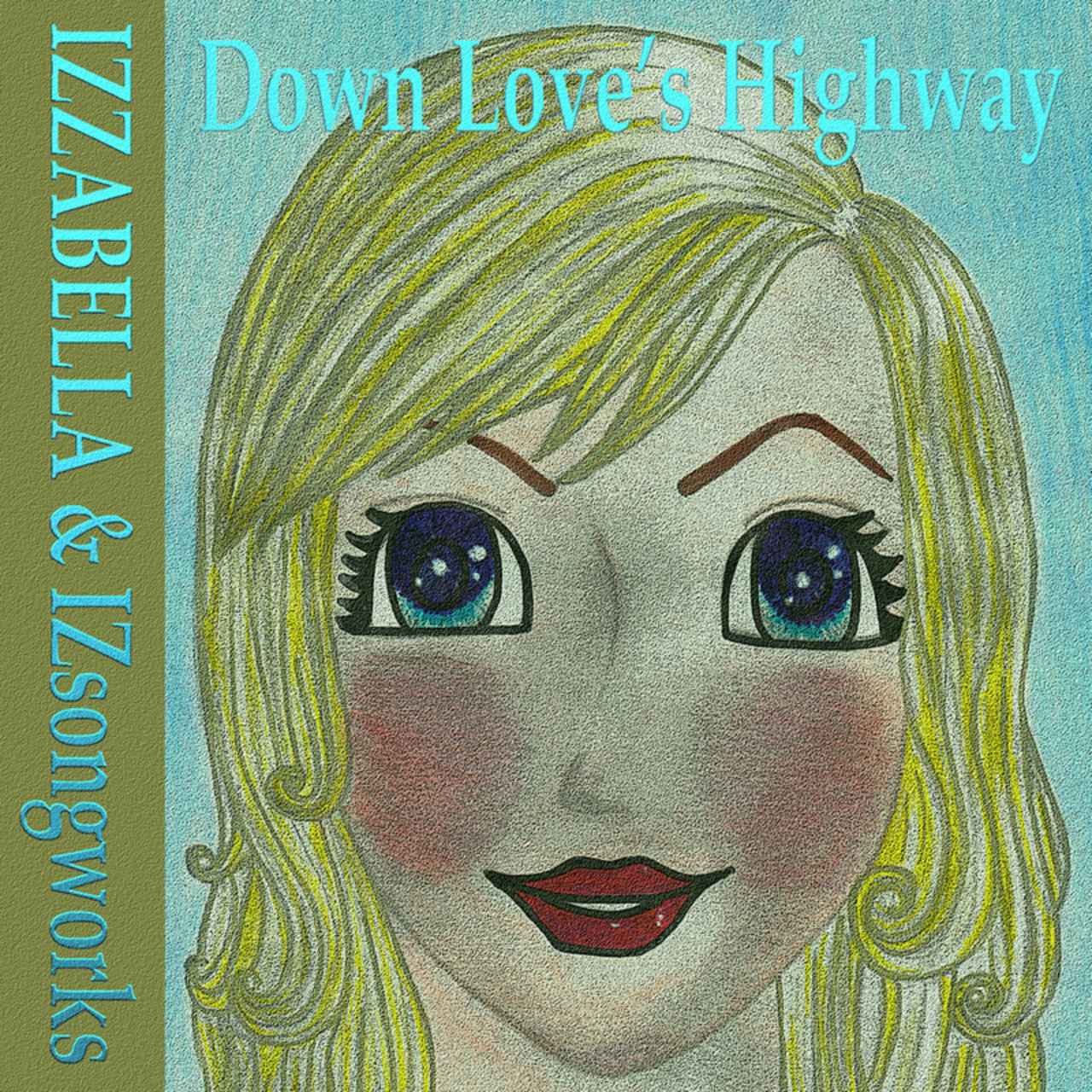 Down Love's Highway