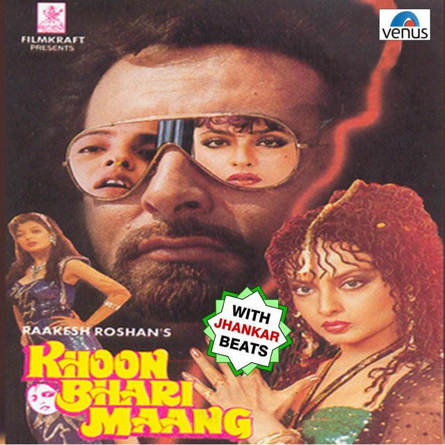 Khoon Bhari Maang (With Jhankar Beats)