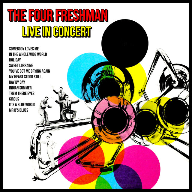 The Four Freshman Live In Concert