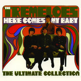 Here Comes My Baby - The Ultimate Collection