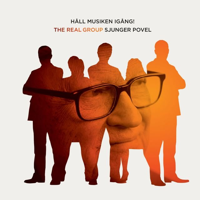 Håll Musiken Igång - The Real Group Sjunger Povel (Unbundled Version)