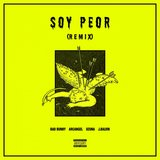 Soy Peor Remix