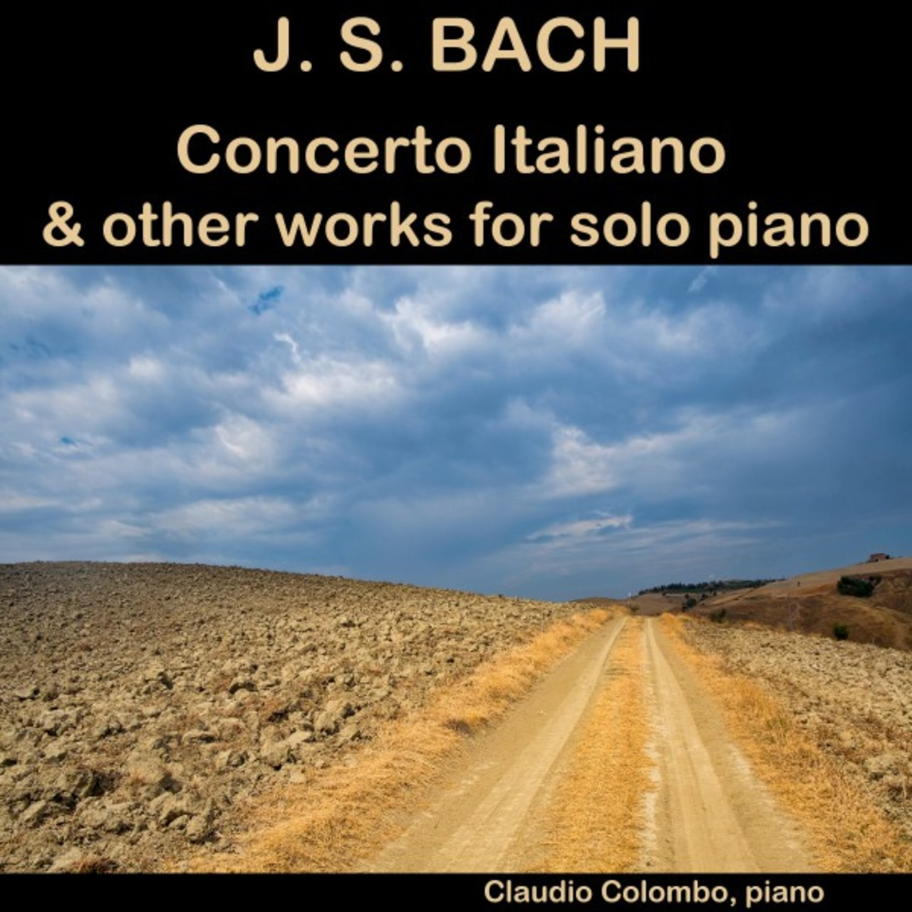 J. S. Bach: Concerto Italiano & other works for solo Piano