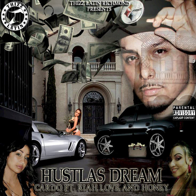 Hustlas Dream (feat. Riah Love & Honey)