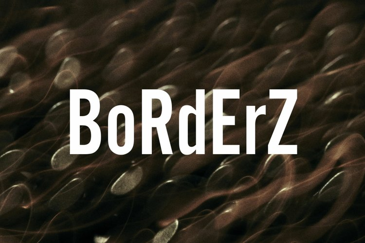 BoRdErSz (Lyric Video)