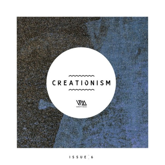 Variety Music Pres. Creationism Issue 6