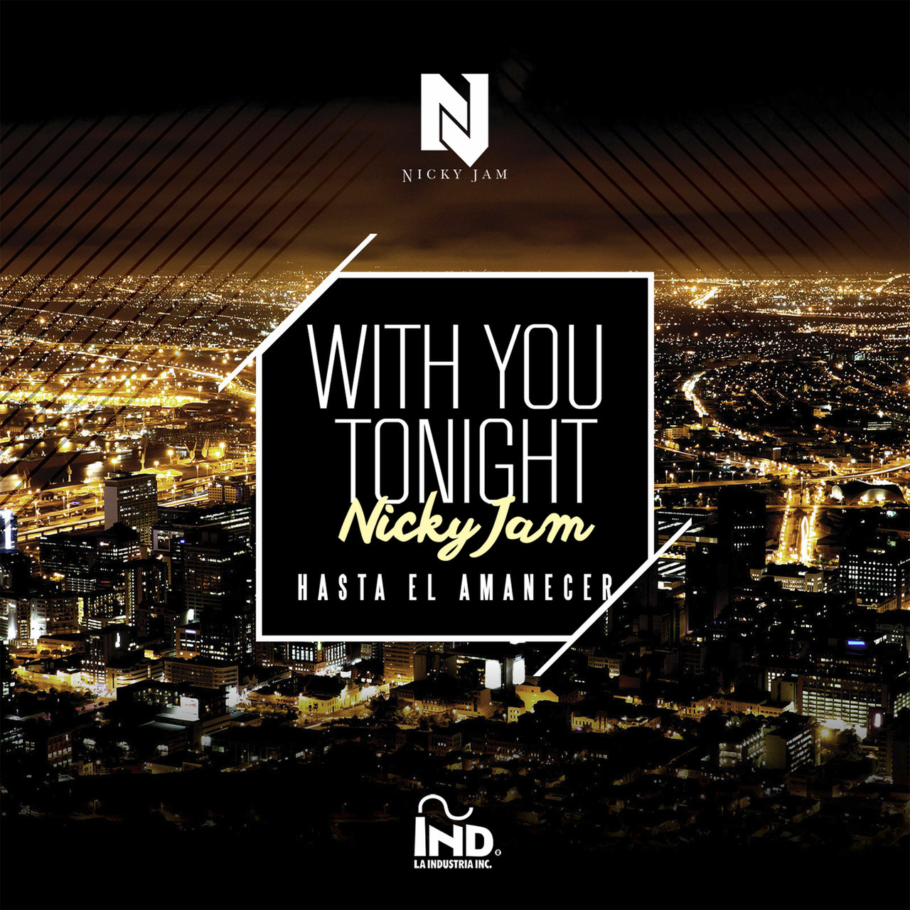 With You Tonight (Hasta El Amanecer)
