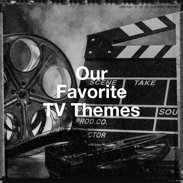 Our Favorite Tv Themes