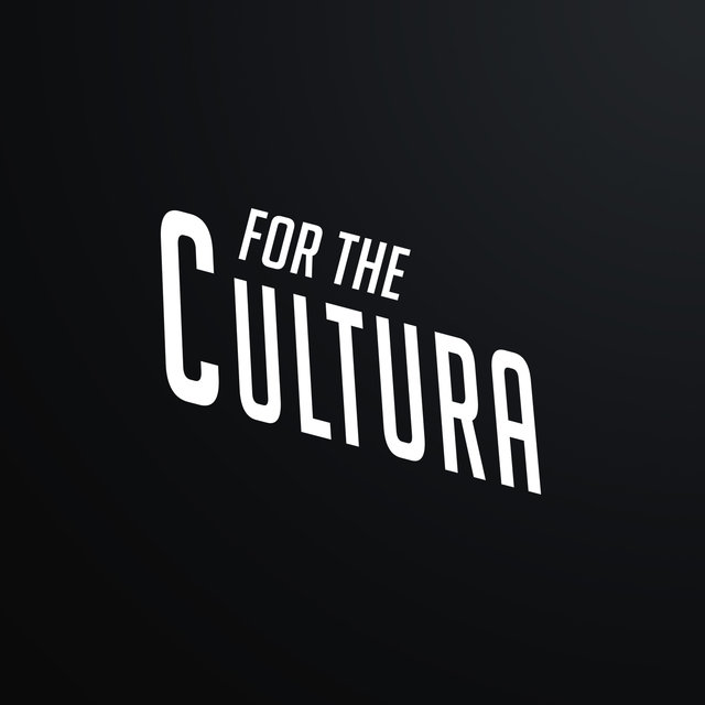 For The Cultura