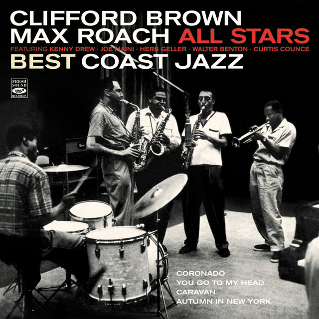 Clifford Brown / Max Roach All Stars. Best Coast Jazz