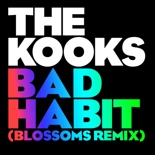 Bad Habit (Blossoms Remix)