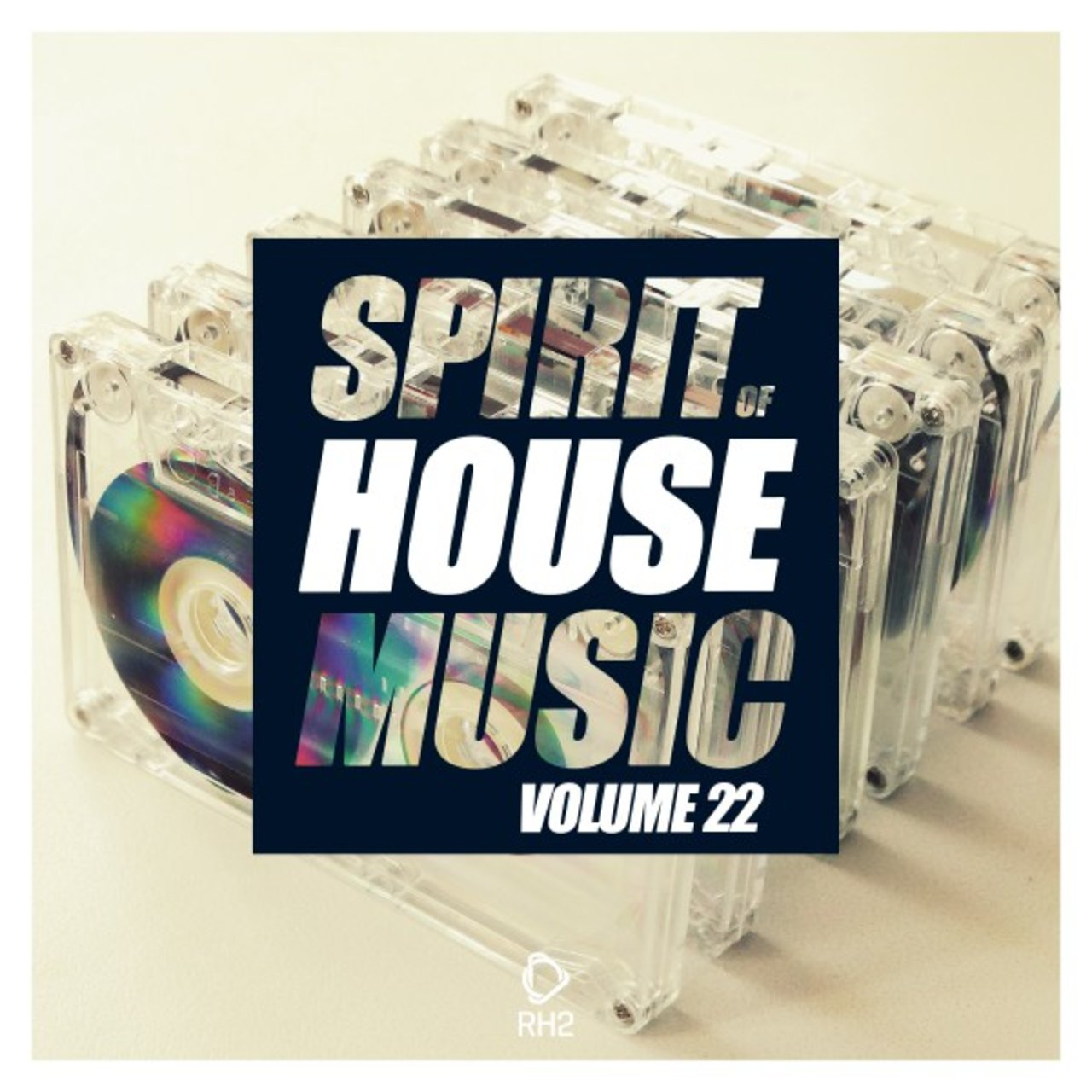 Spirit of House Music, Vol. 22