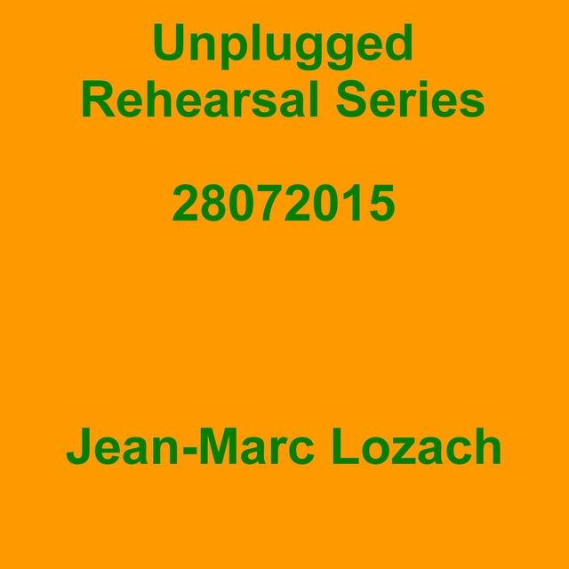 Unplugged Rehearsal Series 28072015