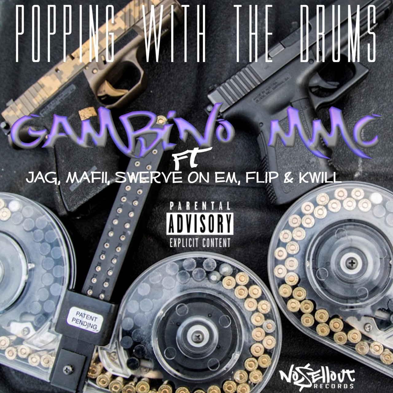 Popping With the Drums (feat. Jag, Mafii, Swerve on Em, Flip & Kwill)