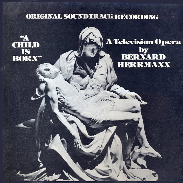 A Child Is Born (Original Television Soundtrack) [Remastered]