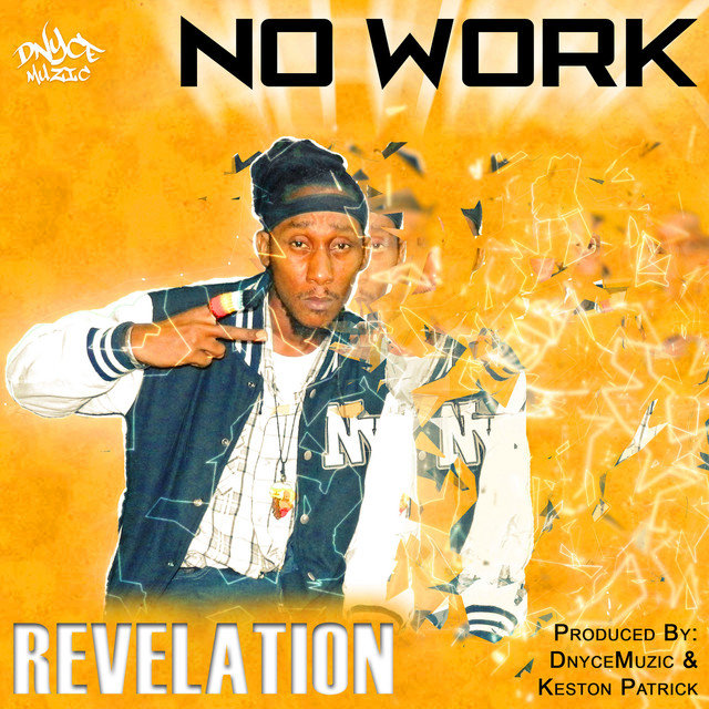 No Work (Sugar Pot Riddim)