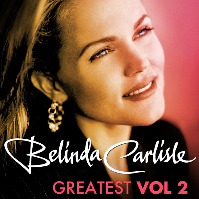 Greatest Vol.2 - Belinda Carlisle