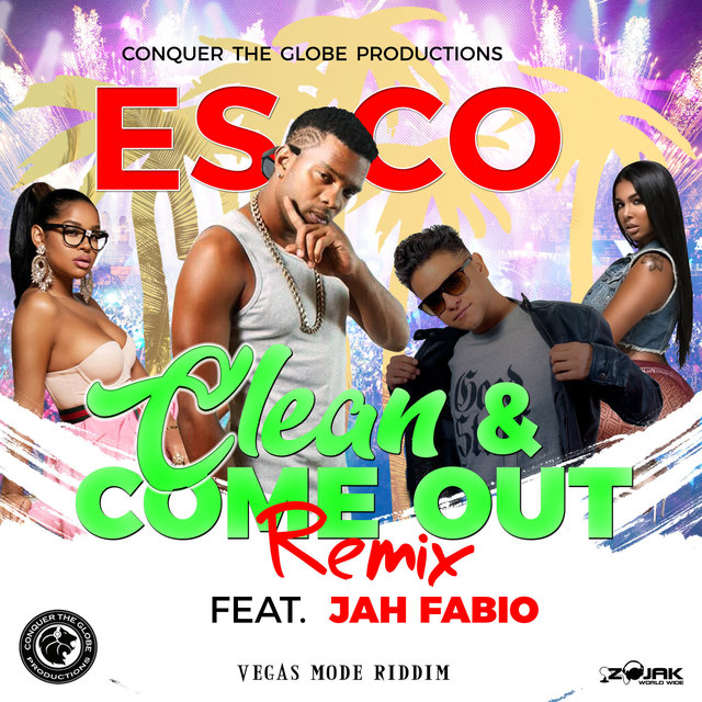 Clean and Come Out (Remix) [Feat. Jah Fabio] - Single