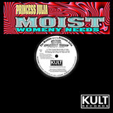 Moist (Womanly Needs) (Cupid Stunt Mix)