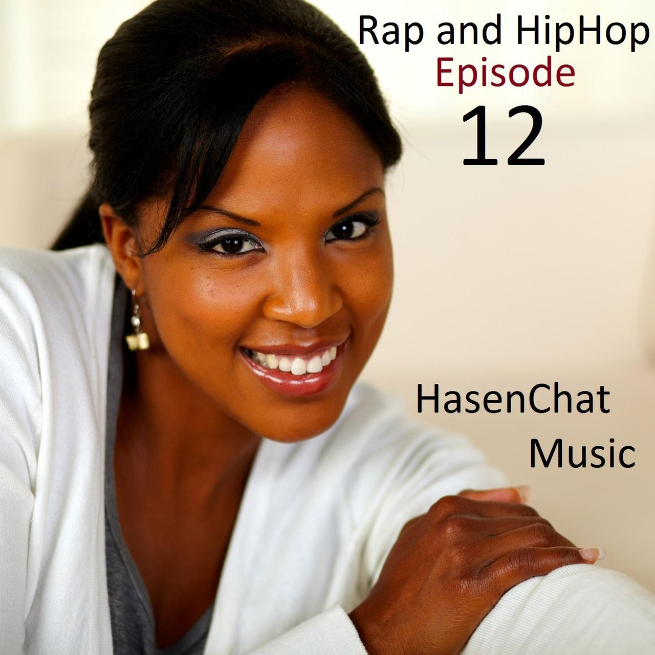 Rap and Hip Hop: Episode 12