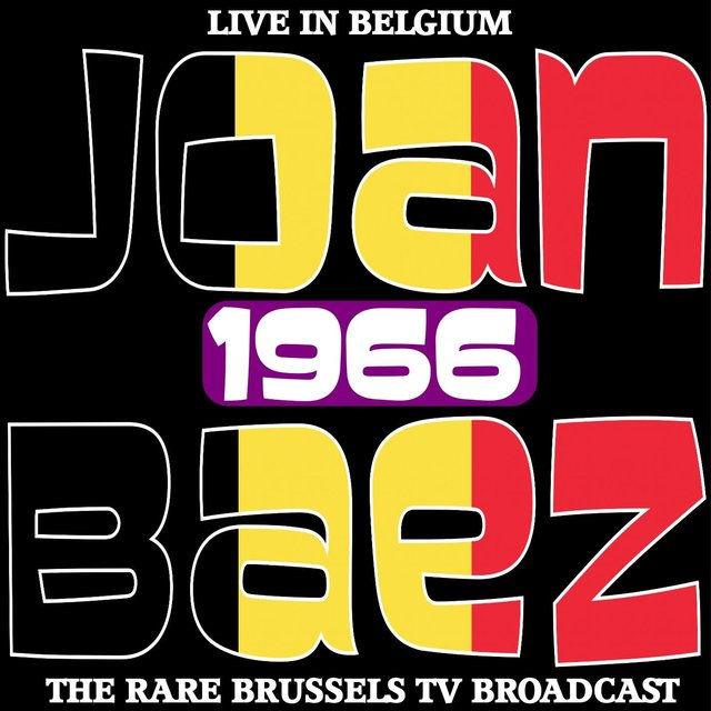 Live in Belgium 1966 - The Rare Brussels TV Broadcast