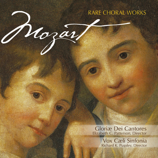 Mozart: Rare Chorale Works