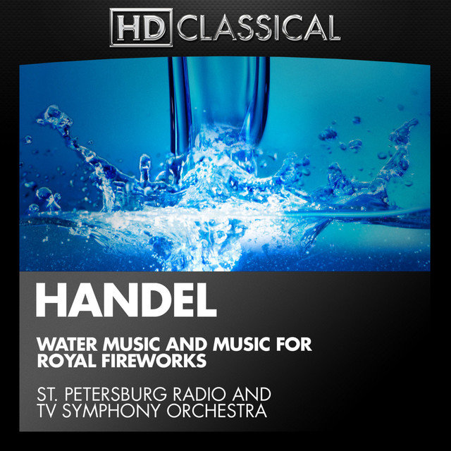 TIDAL: Listen to Handel: Water Music and Music for Royal Fireworks ...