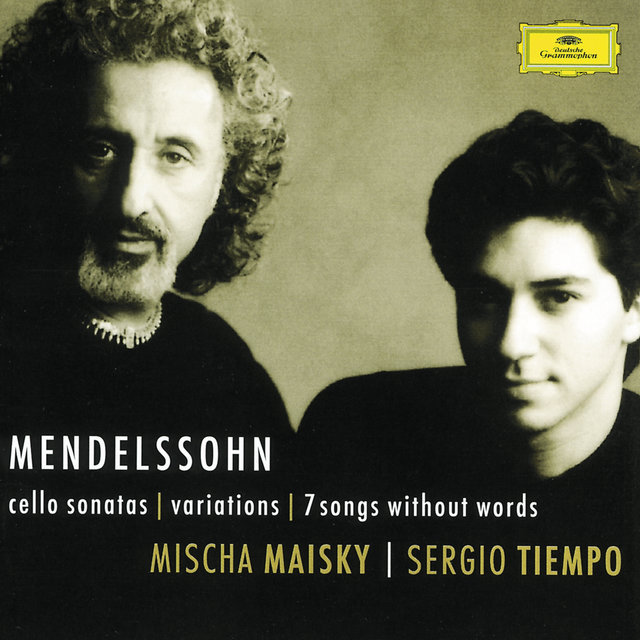 Mendelssohn: Cello Sonatas; Songs Without Words