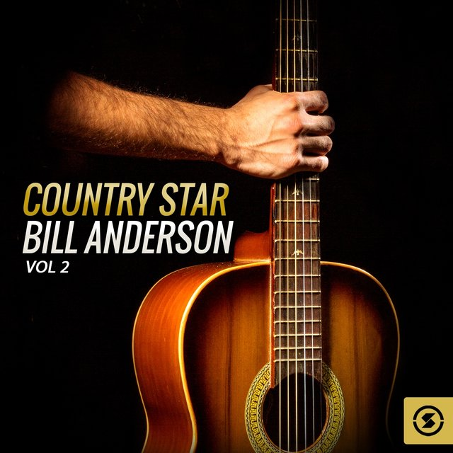 Country Star Bill Anderson, Vol. 2