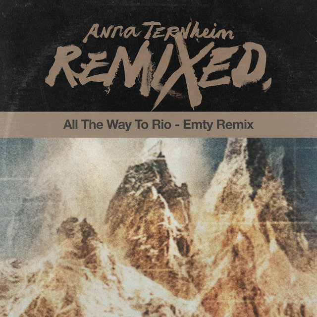 All The Way To Rio (Emty Remix)