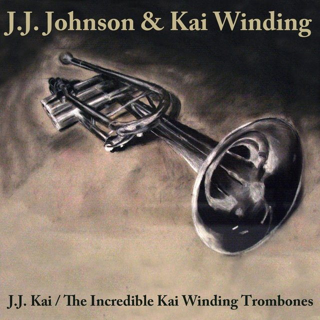 Jj Johnson /the Incredible Kai Winding Trombones